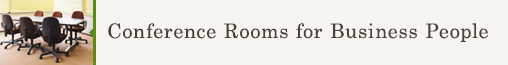 Conference Rooms for Business People